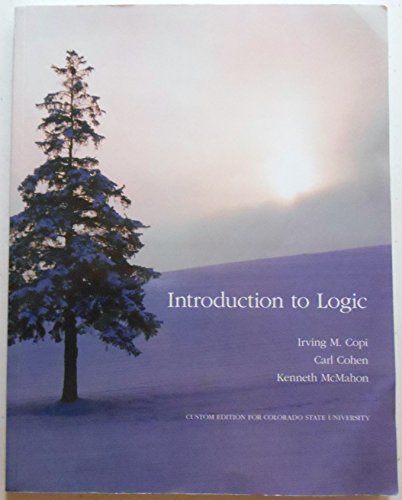 Introduction to Logic Custom Edition for Colorado State University PHIL 100