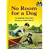No Room for a Dog, Marion Holland, 0394901061