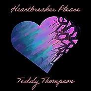 Heartbreaker Please