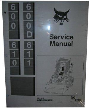 Bobcat 600 600D 610 & 611 SKID Steer Service Manual - Others Service Manual