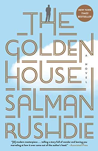 The Golden House: A Novel (Salman Rushdie Best Novels)