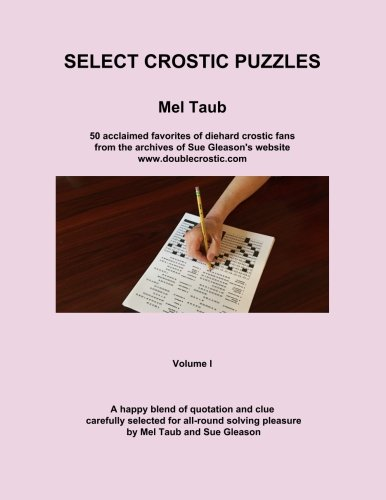 Select Crostic Puzzles: 50 acclaimed favorites of diehard crostic fans from the archives of Sue Gleason