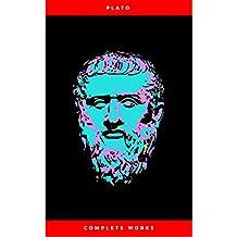 Plato: The Complete Works : From the greatest Greek philosopher, known for The Republic, Symposium, Apology, Phaedrus, Laws, Crito, Phaedo, Timaeus, Meno, ... Protagoras, Statesman and Critias