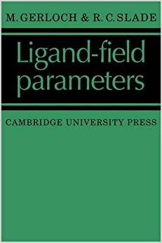 Book Ligand-Field Parameters by M. Gerloch (March 19,2009)