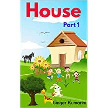 House Part 1: A to Z Book (Children Book 9)