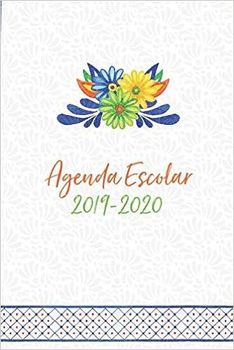 Agenda Escolar 2019-2020: Diseño Mexicano Para Estudiantes y ...