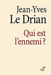 Qui est l'ennemi ?, Le Drian, Jean-Yves