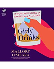 Girly Drinks: A World History of Women and Alcohol