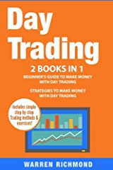 Learn both the Essentials AND Strategies of Day Trading with 'Day Trading: 2 Books In 1' today! Save time and money and start your path to learning how to invest and make money with Day Trading by owning this Top Selling Bundle! Contains: BOO...