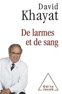 De larmes et de sang par Khayat