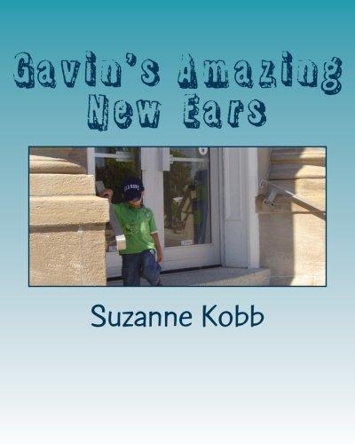 (Gavin's Amazing New Ears)