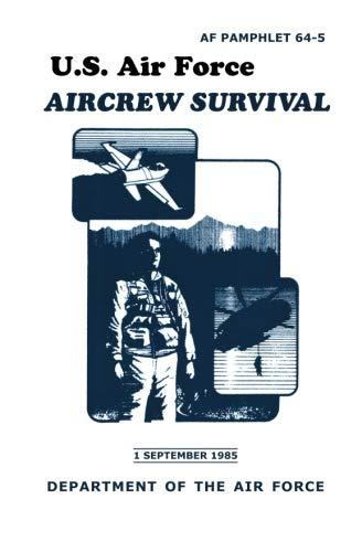 U.S. Air Force Aircrew Survival