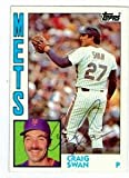 Autograph Warehouse 72449 Craig Swan Autographed Baseball Card New York Mets 1984 Topps No . 763 Ballpoint Pen
