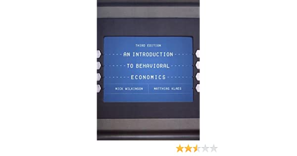 An introduction to behavioral economics 9781137524126 economics an introduction to behavioral economics 9781137524126 economics books amazon fandeluxe Choice Image