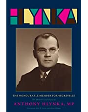 The Honourable Member for Vegreville: The Memoirs and Diary of Anthony Hlynka, MP