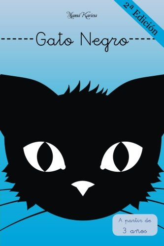 Gato Negro: Volume 1 (Diario de los animales) por Mamá Karina