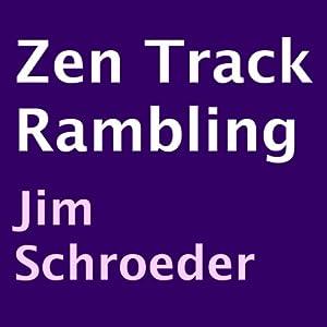 Zen Track Rambling Audiobook