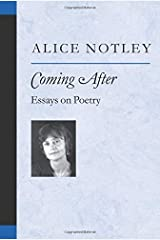 Coming After: Essays on Poetry (Poets On Poetry) Paperback