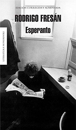 Descargar Libro Esperanto Rodrigo Fresan