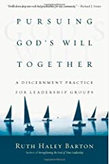 Pursuing God's Will Together: A Discernment Practice for Leadership Groups (Transforming Resources) Hardcover