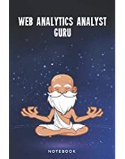 Web Analytics Analyst Guru Notebook: Customized 100 Page Lined Journal Gift For A Busy Web Analytics Analyst