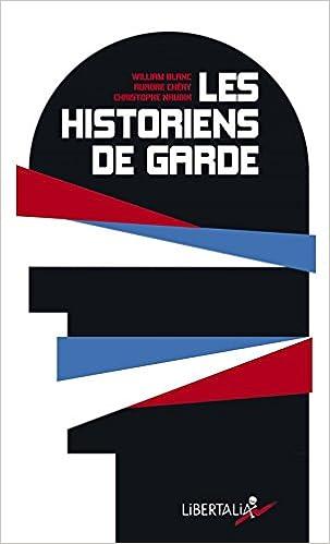Les historiens de garde : De Lorànt Deutsch à Patrick Buisson : la résurgence du roman national