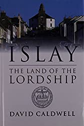 Islay: The Land of the Lordship