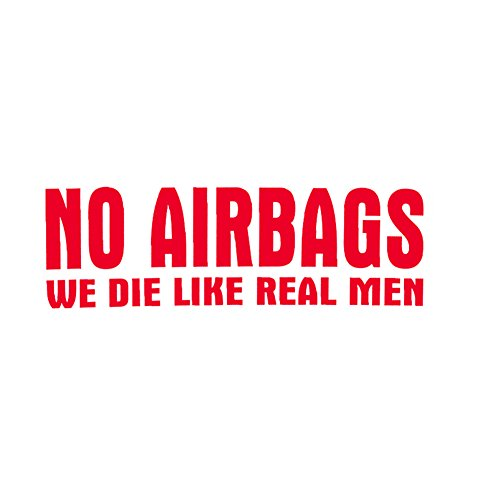 Connoworld Clearance Sale No Airbags We Die Like Real Man Letters Funny Car Sticker Truck Bumper Decor Window Decal (No Airbags We Die Like Real Man)