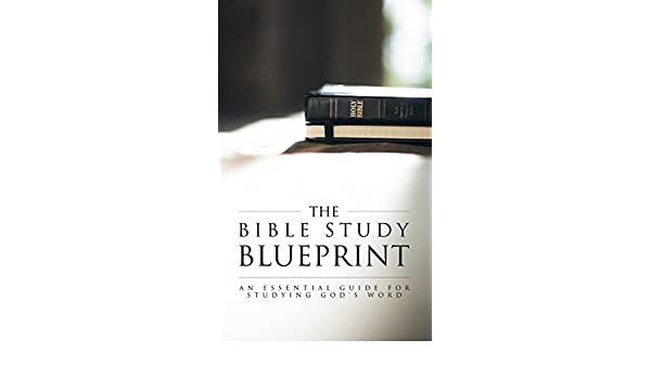The bible study blueprint an essential guide for studying gods the bible study blueprint an essential guide for studying gods word kindle edition by hamp lee iii religion spirituality kindle ebooks amazon malvernweather Image collections