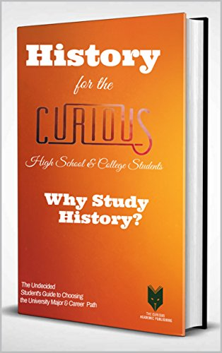Amazoncom History For The Curious High School College Students