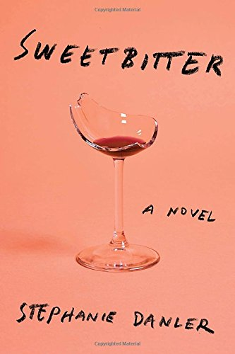 stephanie danler sweetbitter books about millennials