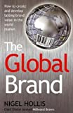 The Global Brand, Nigel Hollis, 0230620566