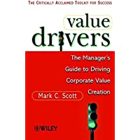 Value Drivers, Mass Market: The Manager's Guide for Driving Corporate Value Creation