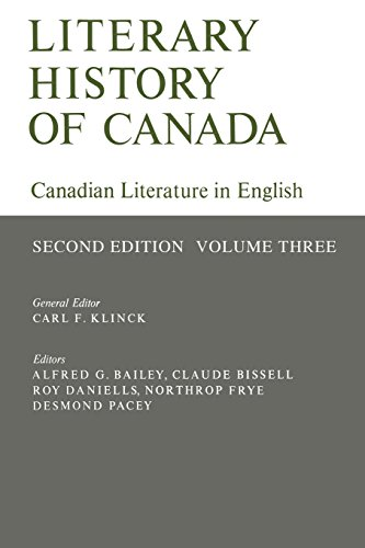 Literary History of Canada: Canadian Literature in English: Second Edition, Vol. 3