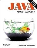 Java Virtual Machine (Java Series), Troy Downing, Jon Meyer, 1565921941