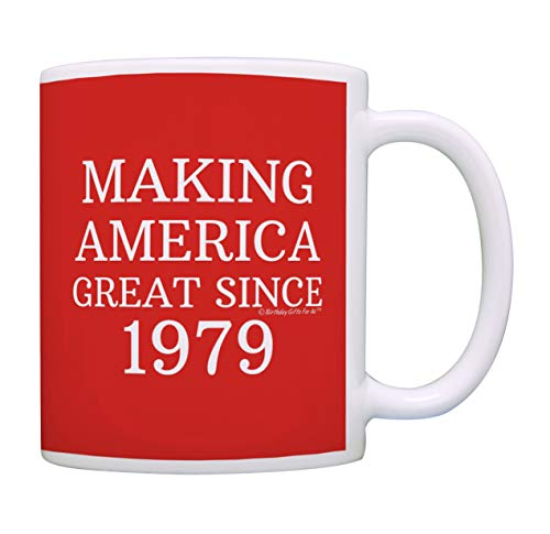 40th Birthday Gifts For All Making America Great Since 1979 Birthday Mug Birthday Gifts Coffee Mug Tea Cup Red