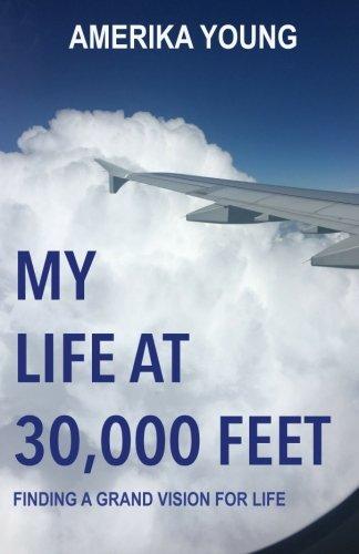 My Life at 30,000 Feet