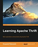 Learning Apache Thrift Front Cover