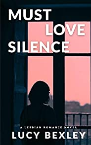 Must Love Silence (English Edition)