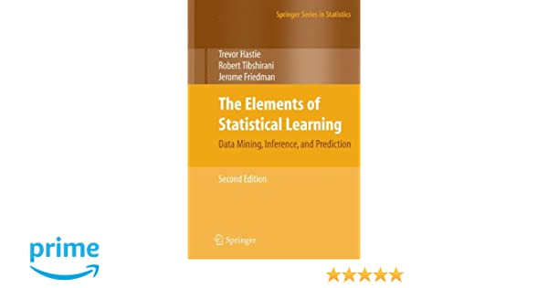 The Elements of Statistical Learning: Data Mining, Inference, and Prediction, Second Edition Springer Series in Statistics: Amazon.es: Trevor Hastie, ...