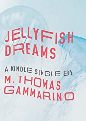 Jellyfish Dreams (Kindle Single)