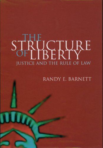 Download The Structure of Liberty: Justice and the Rule of Law Pdf