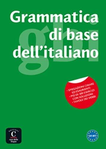 Grammatica di base dell'italiano: Libro A1-B1 (Italian Edition)