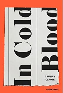 In Cold Blood Truman Capote 9780679745587 Amazoncom Books