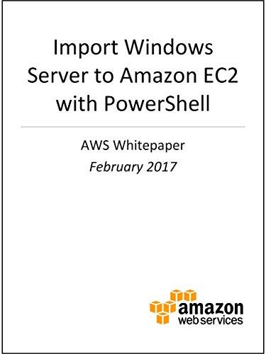 Amazon import windows server to amazon ec2 with powershell aws import windows server to amazon ec2 with powershell aws whitepaper by whitepapers fandeluxe Images