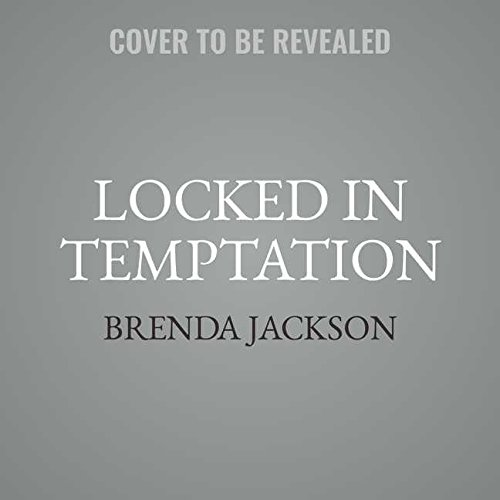 Locked in Temptation: Library Edition (Protectors) by Blackstone Pub