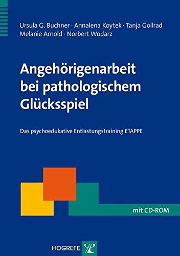 angehrigenarbeit-bei-pathologischem-glcksspiel-das-psychoedukative-entlastungstraining-etappe-therapeutische-praxis