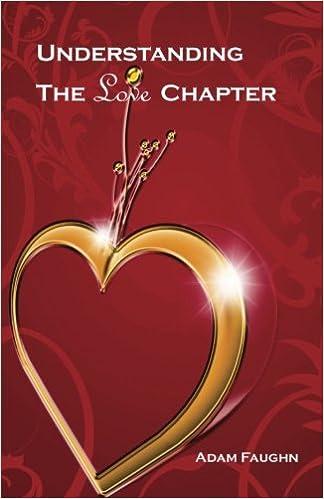 Understanding the Love Chapter