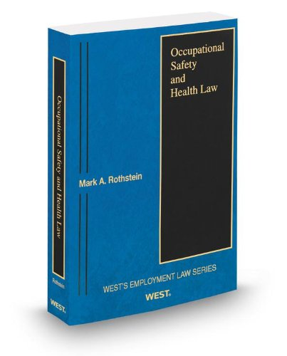 Occupational Safety and Health Law, 2013 ed.