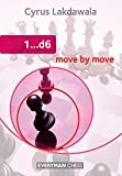 1...d6 Move By Move (everyman Chess)-Cyrus Lakdawala